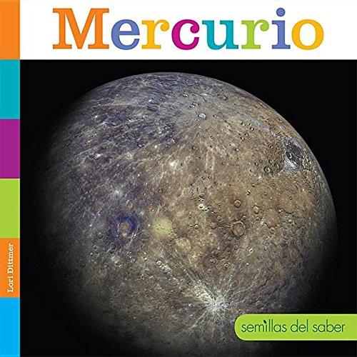 Mercurio/ Mercury (Semillas Del Saber)  [Dittmer, Lori] (Tapa Dura)