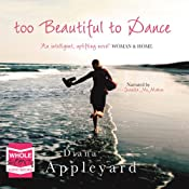 Too Beautiful to Dance | [Diana Appleyard]