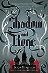 Shadow and Bone (The Grisha)