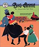 Big Annie: An American Tall Tale (Christmas) (book and CD) (See-More's Workshop Series)