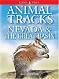 Animal Tracks of Nevada and the Great Basin (Animal Tracks Guides) (155105339X) by Tamara Eder