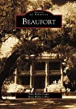 Beaufort    (SC)   (Images of America)