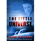 The Little Universe ~ Jason Matthews