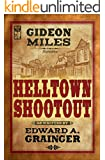 Hell Town Shootout (Cash Laramie & Gideon Miles Book 10)