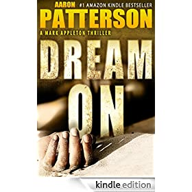 DREAM ON (A Mark Appleton Thriller Book 2)