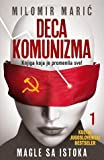 Deca komunizma I-magle sa istoka
