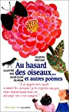 echange, troc Jacques Prevert - Au hasard des oiseaux-- et autres poèmes