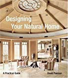 Designing Your Natural Home (0060761431) by Pearson, David