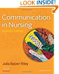 Communication in Nursing, 7e