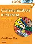Communication in Nursing, 7e
