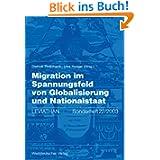 Migration im Spannungsfeld von Globalisierung und Nationalstaat (Leviathan Sonderhefte) (German Edition): Leviathan...