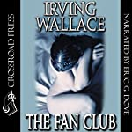 The Fan Club | Irving Wallace