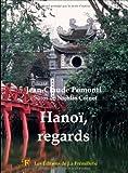 echange, troc Jean Claude Pomonti - Hanoï, regards