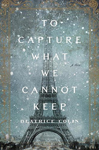 to-capture-what-we-cannot-keep-a-novel