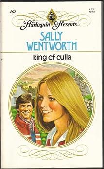 King of Culla (#462): Sally Wentworth: 9780373104628: Amazon.com