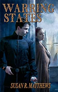 Warring States: A Jurisdiction Novel by Susan R. Matthews
