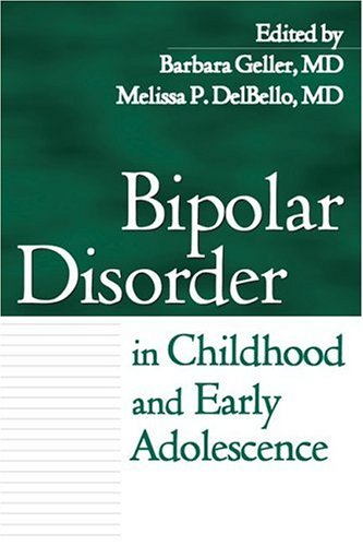 Bipolar Disorder in Childhood and Early Adolescence