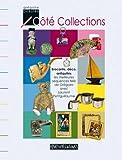 echange, troc Grégoire Debuire - Côté Collections : Brocante, déco, antiquités