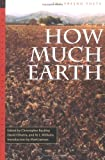 img - for How Much Earth: The Fresno Poets (California Poetry) book / textbook / text book