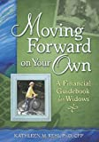 img - for Moving Forward on Your Own: A Financial Guidebook for Widows book / textbook / text book