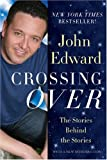 Crossing Over: The Stories Behind the Stories (140277558X) by Edward, John