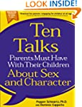 Ten Talks Parents Must Have With Thei...