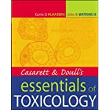 Casarett & Doull's Essentials of Toxicology (Casarett and Doull's Essentials of Toxicology)by Curtis D. Klaassen
