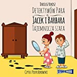 Tajemnicza szafa (Detektywów para - Jacek i Barbara) | Dariusz Rekosz