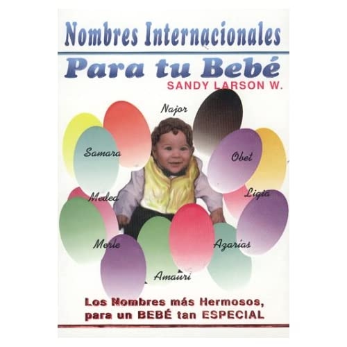 Nombres Internacionales para tu bebé ( International Names for your