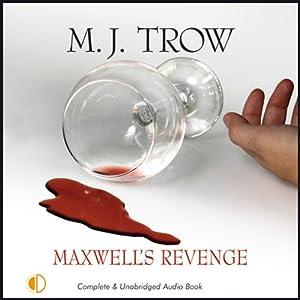 Maxwell's Revenge | [M. J. Trow]