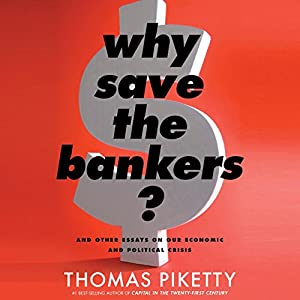 Why Save the Bankers? Audiobook
