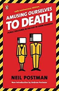 "Cover of ""Amusing Ourselves to Death: Pub..."