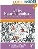 Basic Neurochemistry, Eighth Edition: Principles of Molecular, Cellular, and Medical Neurobiology