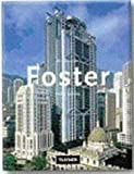 Foster (Architecture & Design) (French Edition) (3822864196) by Jodidio, Philip