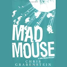Mad Mouse (       UNABRIDGED) by Chris Grabenstein Narrated by Jeff Woodman