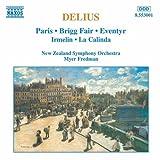 ディーリアス:夜想曲「パリ-大都会の歌」/ブリッグの定期市(イギリス狂詩曲)/交響詩「おとぎ話」(昔ある時)/「イルメリン」前奏曲/ラ・カリンダ(歌劇「コアンガ」より)