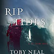 Rip Tides | Toby Neal