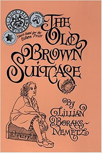 The Old Brown Suitcase: A Teenager's Story of War & Peace
