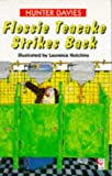 Flossie Teacake Strikes Back! (Red Fox Younger Fiction) (0099967308) by Davies, Hunter