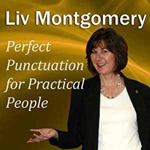Perfect Punctuation for Practical People | [Liv Montgomery]