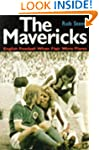 The Mavericks: English Football When...