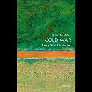 The Cold War: A Very Short Introduction | [Robert J. McMahon]