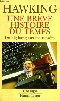 Une brève histoire du temps : du Big Bang aux trous noirs par Hawking