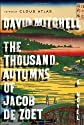 By David Mitchell: The Thousand Autumns of Jacob de Zoet: A Novel