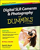 David D. Busch Digital SLR Cameras and Photography For Dummies