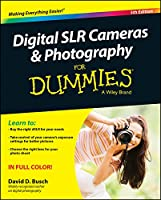 Digital SLR Cameras and Photography For Dummies, 5th Edition Front Cover