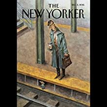 The New Yorker, December 5th 2016 (Margaret Talbot, Calvin Tomkins, James Wood) Periodical by Margaret Talbot, Calvin Tomkins, James Wood Narrated by Todd Mundt