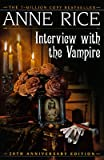 Image of Interview with the Vampire [INTERVIEW W/THE VAMPIRE ANNIV/]