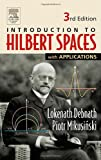 img - for Introduction to Hilbert Spaces with Applications, Third Edition book / textbook / text book