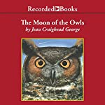 The Moon of the Owls | Jean Craighead George